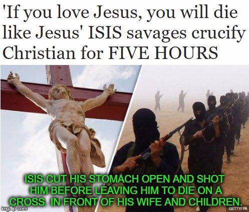 crucify-isis-die-like-jesus-bloody