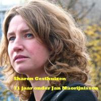 Elf jaar onder de knoet van Jan Marijnissen, Sharon Gesthuizen doet een boekje open over de SP